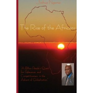 The Rise of The Africans by Joshua Ngoma